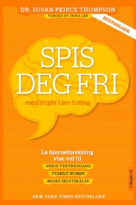 Spis deg fri (ebok) av Susan Peirce Thompson