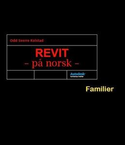 Revit - på norsk (ebok) av Odd Sverre Kolstad