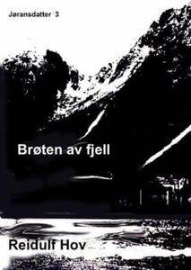 Brøten av fjell (ebok) av Reidulf Hov