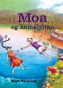Moa og kamelytten (ebok) av Bjørn Kaupang