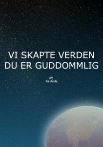 Vi skapte verden (ebok) av Ragnar Haugen
