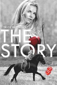 The story (ebok) av Trude Helén Hole