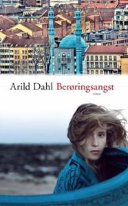 Berøringsangst (ebok) av Arild Dahl