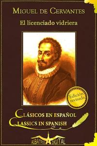 El Licenciado Vidriera (e-bok) av Miguel de Cer