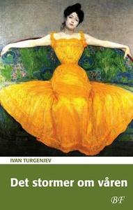 Det stormer om våren (ebok) av Ivan Turgenjev