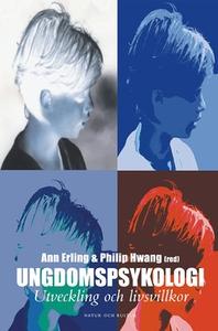 Ungdomspsykologi (e-bok) av Philip Hwang, Ann E
