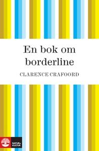 En bok om borderline (e-bok) av Clarence Crafoo