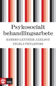 Psykosocialt behandlingsarbete (e-bok) av Barbr