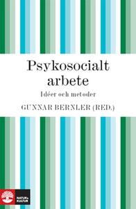 Psykosocialt arbete (e-bok) av Gunnar Bernler