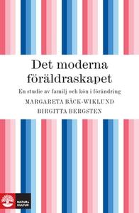 Det moderna föräldraskapet (e-bok) av Margareta