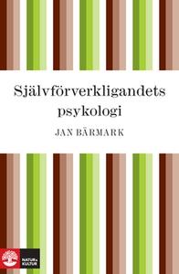 Självförverkligandets psykologi (e-bok) av Jan