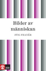 Bilder av människan (e-bok) av Stig Fhanér