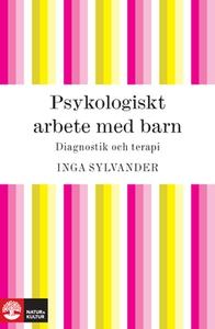 Psykologiskt arbete med barn (e-bok) av Inga Sy