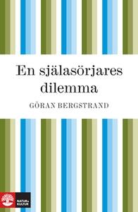 En själasörjares dilemma (e-bok) av Göran Bergs