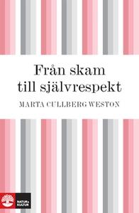 Från skam till självrespekt (e-bok) av Marta Cu