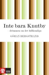 Inte bara Knutby (e-bok) av Göran Bergstrand