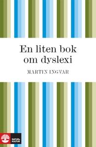 En liten bok om dyslexi (e-bok) av Martin Ingva