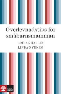 Överlevnadstips för småbarnsmamman (e-bok) av L