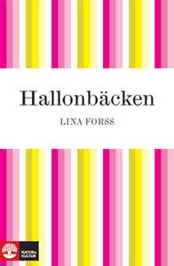 Hallonbäcken (e-bok) av Lina Forss