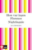 Hon var ingen Florence Nightingale
