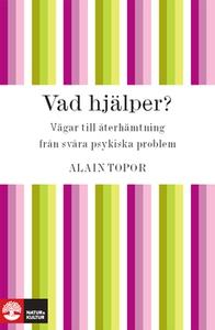 Vad hjälper? (e-bok) av Alain Topor