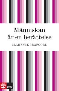 Människan är en berättelse (e-bok) av Clarence