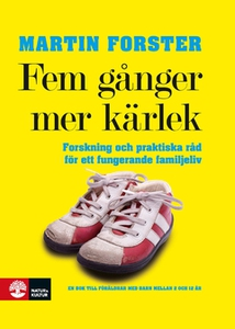 Fem gånger mer kärlek (e-bok) av Martin Forster