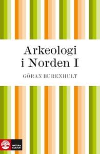 Arkeologi i Norden I (e-bok) av Göran Burenhult