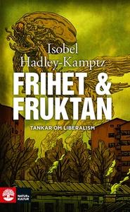Frihet och fruktan (e-bok) av Isobel Hadley-Kam