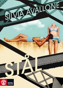 Stål (e-bok) av Silvia Avallone