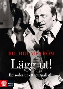 Lägg ut! (e-bok) av Bo Holmström