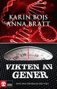 Vikten av gener (e-bok) av Karin Bojs, Anna Bra