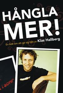 Hångla mer! (e-bok) av Klas Hallberg