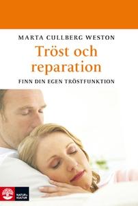 Tröst och reparation (e-bok) av Marta Cullberg