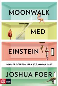 Moonwalk med Einstein (e-bok) av Joshua Foer