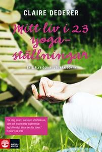 Mitt liv i 23 yogaställningar (e-bok) av Claire