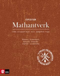 Expedition Mathantverk (e-bok) av Mikael Einars