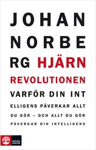 Hjärnrevolutionen (e-bok) av Johan Norberg