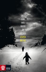 Det som inte växer är döende (e-bok) av Jesper
