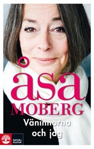 Väninnorna och jag (e-bok) av Åsa Moberg