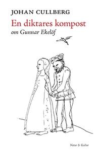 En diktares kompost (e-bok) av Johan Cullberg