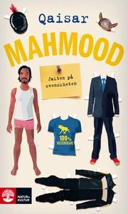 Jakten på svenskheten (e-bok) av Qaisar Mahmood