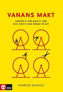 Vanans makt (e-bok) av Charles Duhigg