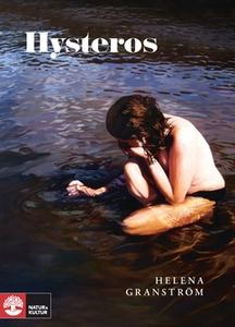 Hysteros (e-bok) av Helena Granström