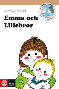 Emma och lillebror (e-bok) av Gunilla Wolde