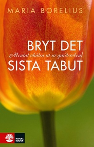 Bryt det sista tabut (e-bok) av Maria Borelius