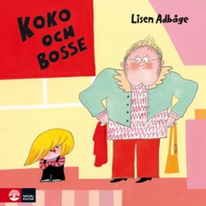 Koko och Bosse (e-bok) av Lisen Adbåge
