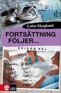 Fortsättning följer (e-bok) av Lotta Skoglund