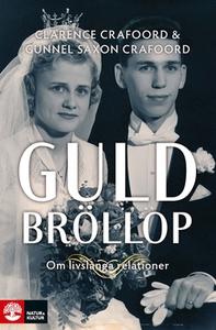 Guldbröllop (e-bok) av Clarence Crafoord, Gunne