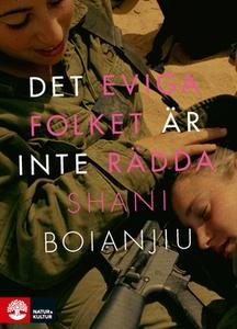 Det eviga folket är inte rädda (e-bok) av Shani